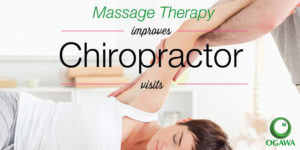 How Massage Therapy Benefits Visiting the Chiropractor